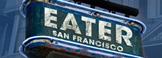 Eater SF